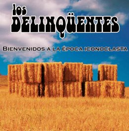 portada_delinquentes_bienvenidos_epoca_iconoclasta