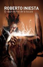 El viaje íntimo de la Locura, el libro de El Robe