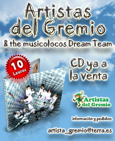 Artistas del GRemio & the Musicolocos Dream Team